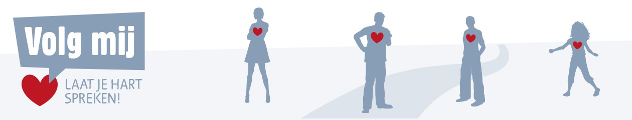 Volg mij – Laat je hart spreken!